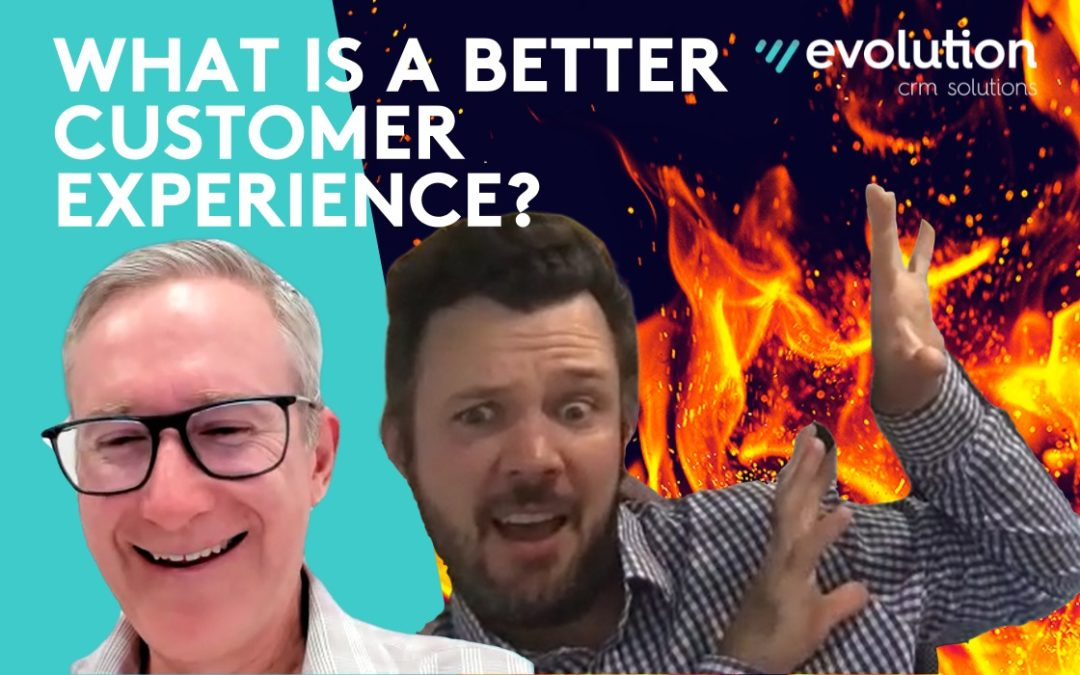 """What is a better """"customer experience"""" and why is it critical to your business in 2021?"""